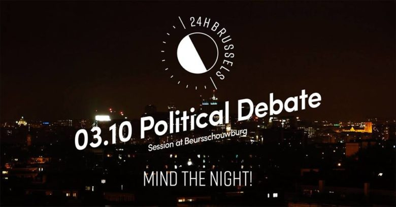 Mind the night : Political Debate