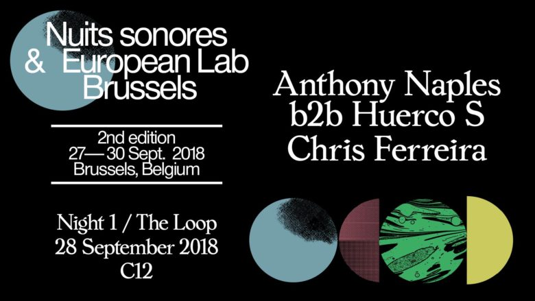 C12 x Nuits sonores w/ Anthony Naples & Huerco S • Free Entrance
