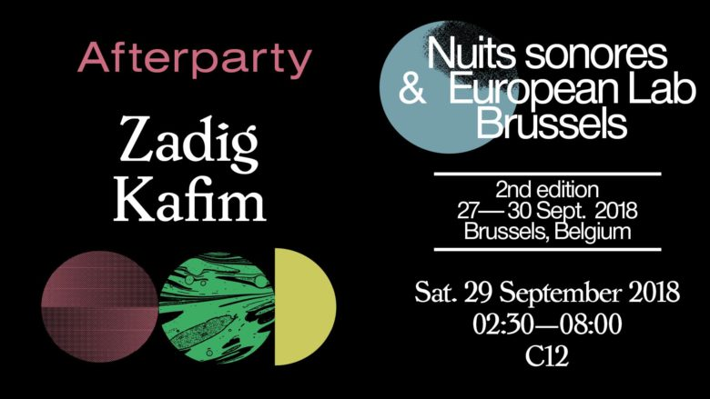 C12 x Nuits sonores • After Party • Zadig / Kafim