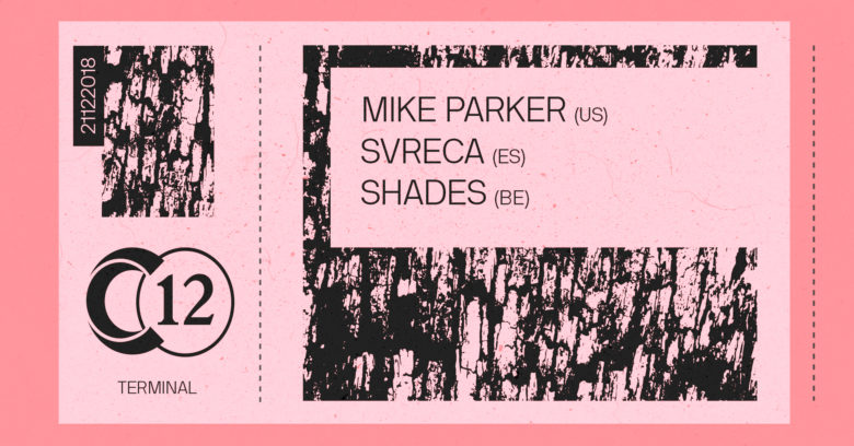C12 x Terminal • Mike Parker, Svreca & Shades