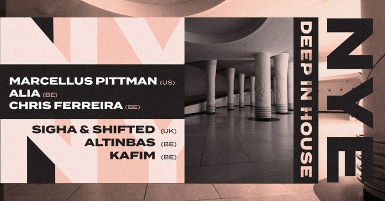 NYE 2019 • 2 Rooms • Marcellus Pittman / Sigha & Shifted