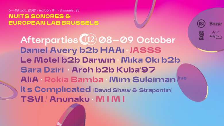 Nuits Sonores Bruxelles 2021 • Afterparty Saturday